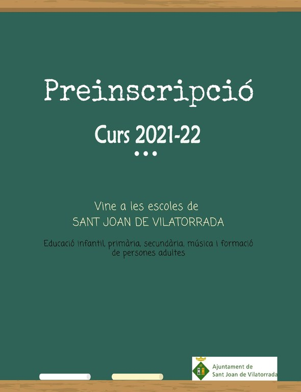 Preinscripció 2021-2022 - Vine a les escoles de Sant Joan de Vilatorrada